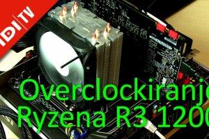 Kako overclockirati AMD Ryzen R3 1200 procesor