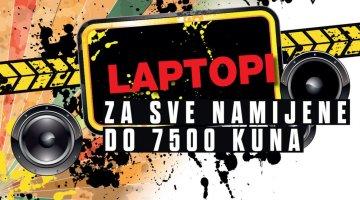 Laptopi za sve namijene  do 7500 kuna